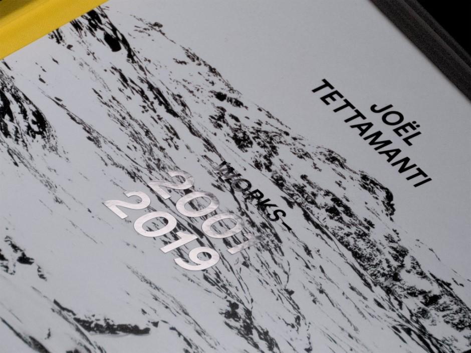 Joël Tettamanti. Works 2001–2019.