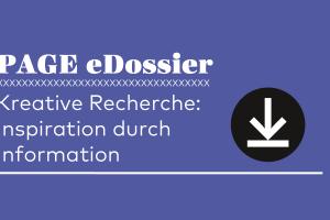 Teaserbild_eDossier_Kreative_Recherche
