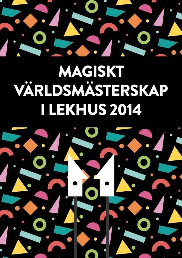 Magisk VM Lekhus 2014