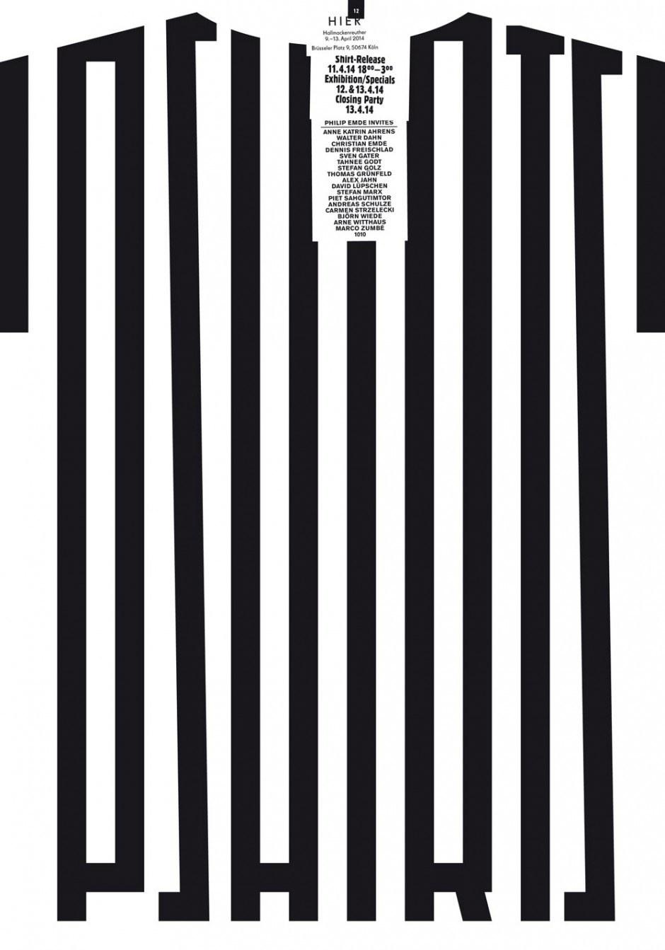 Plakat für eine Gruppenausstellung diverser Designer/Künstler, die ein vom Künstler Philip Emde vorgegebenes T-Shirt-Motiv interpretieren und abwandeln