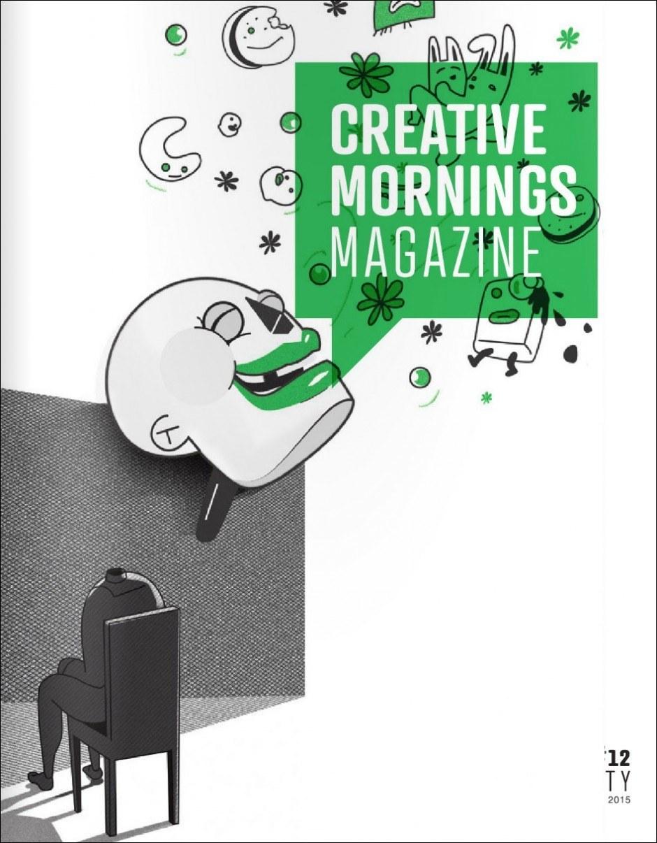 Daniela Weiss illustrierte das Cover der jüngsten Ausgabe des Magazins zur Wiener Vortragsreihe »CreativeMornings«. Das Thema hieß »Humility«, also Demut. http://ssiew.eu/