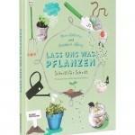 BI_150526_kleinegestalten_lassunswaspflanzen
