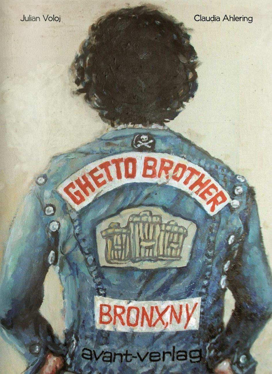 Text: Julian Voloj (Text) und Claudia Ahlering (Zeichnung): Ghetto Brother. BRONX, NY. avant verlag, 128 Seiten. 19,95 Euro. 978-3-945034-19-4