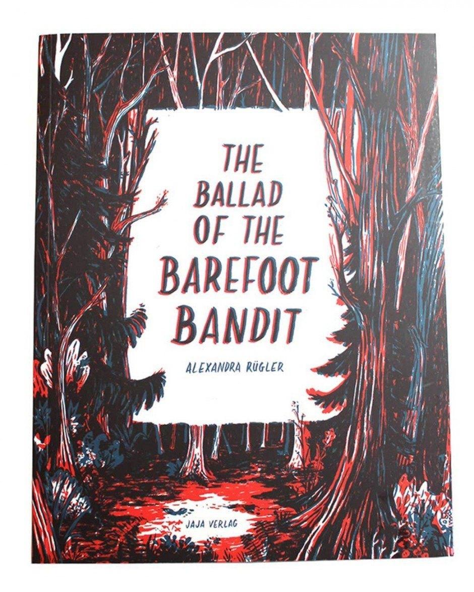 Alexandra Rügler: The Ballad of the Barefoot Bandit. Jaja Verlag, 52 Seiten. 15 Euro. 978-3-943417-65-4