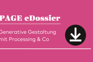 Neues_Teaserbild_eDossiers_Generative_Gestaltung