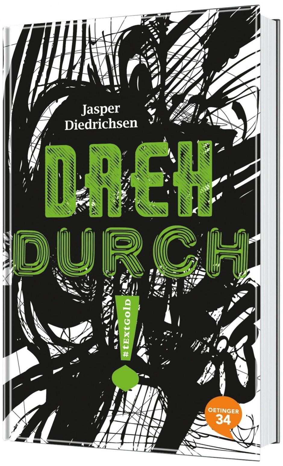 Cover »Dreh durch!« von Jasper Diedrichsen/Martina Liebig, Oetinger34