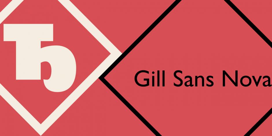 The Eric Gill Series – Gill Sans Nova