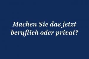 AGD_Kolumne_29_Beruflich_oder_Privat