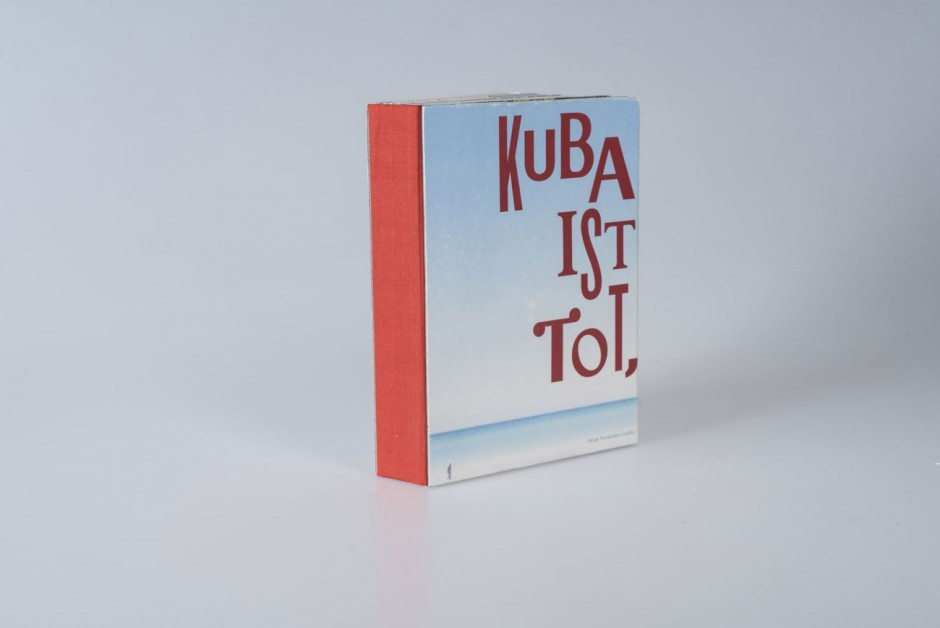 Masterarbeit »Kuba ist tot, es lebe Kuba!«