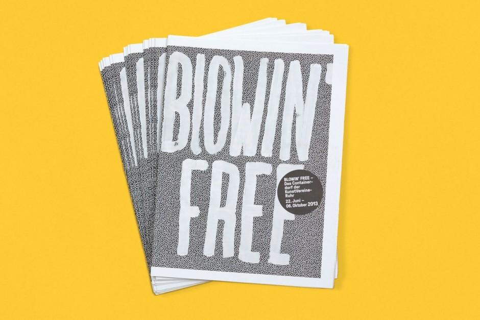 Blowin Free