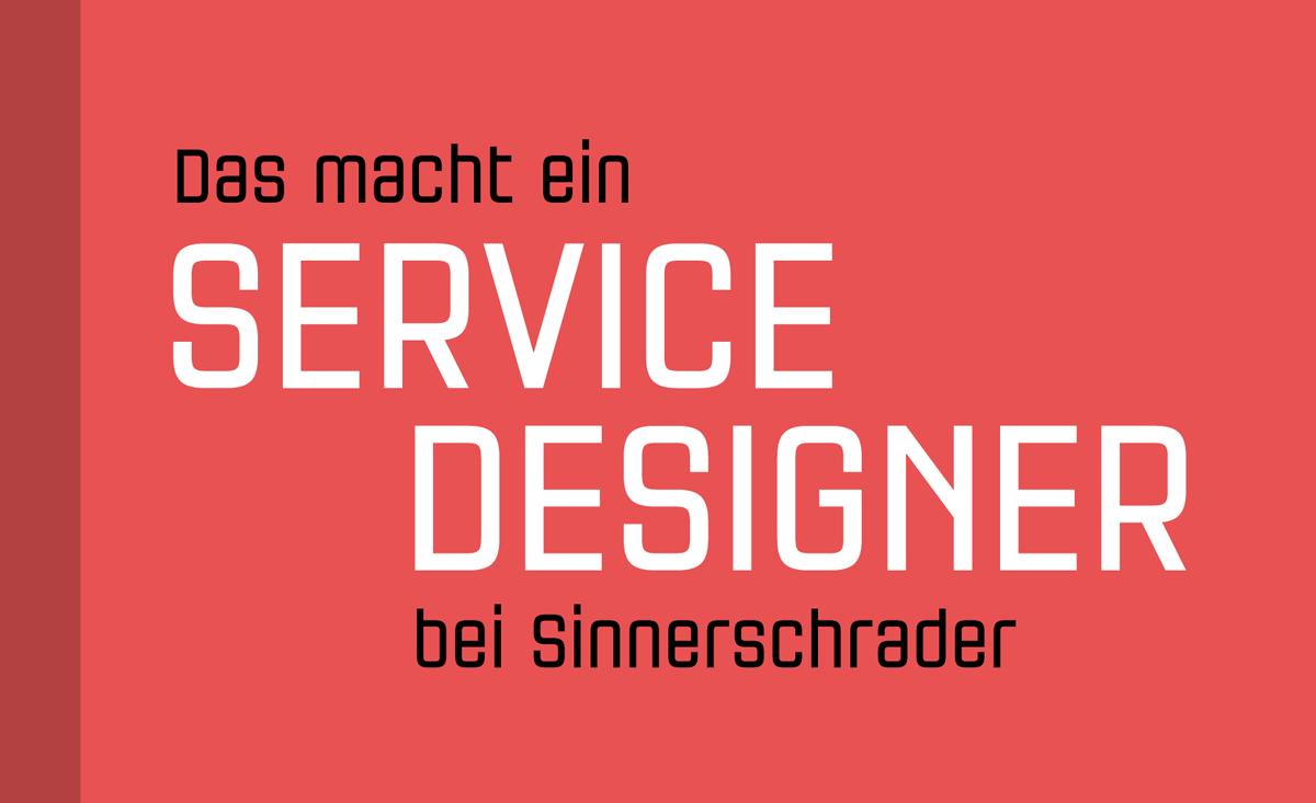 Service Design, Sinner Schrader