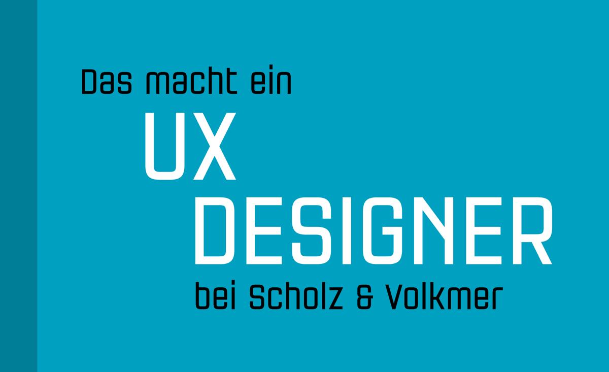 UX Design, Scholz & Volkmer
