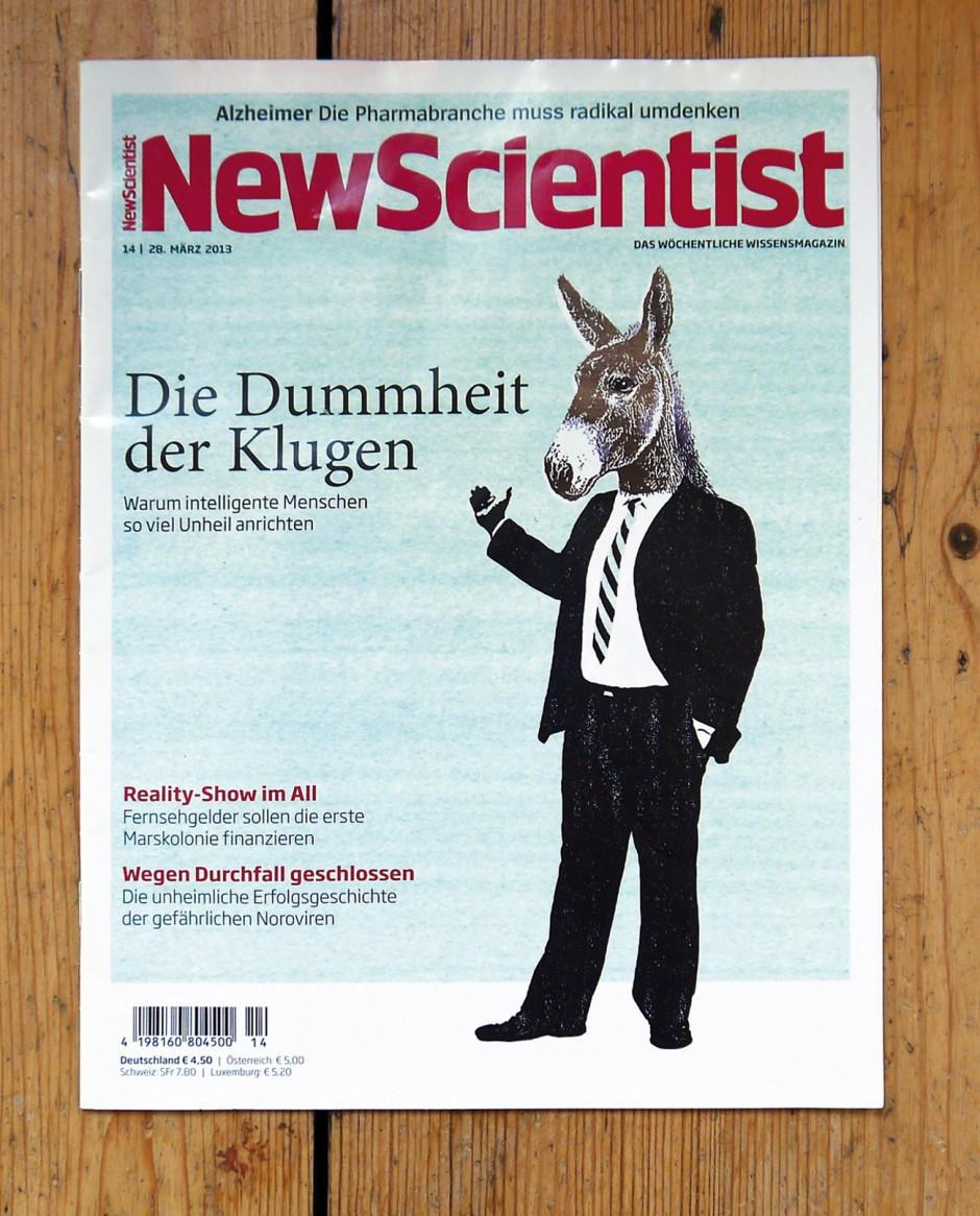 New Scientist, Die Dummheit der Klugen, 2013
