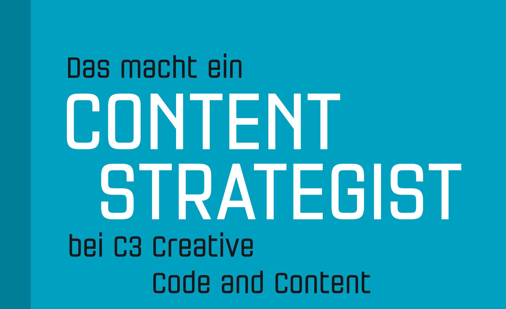 Content Strategist, Content Marketing, c3 creative