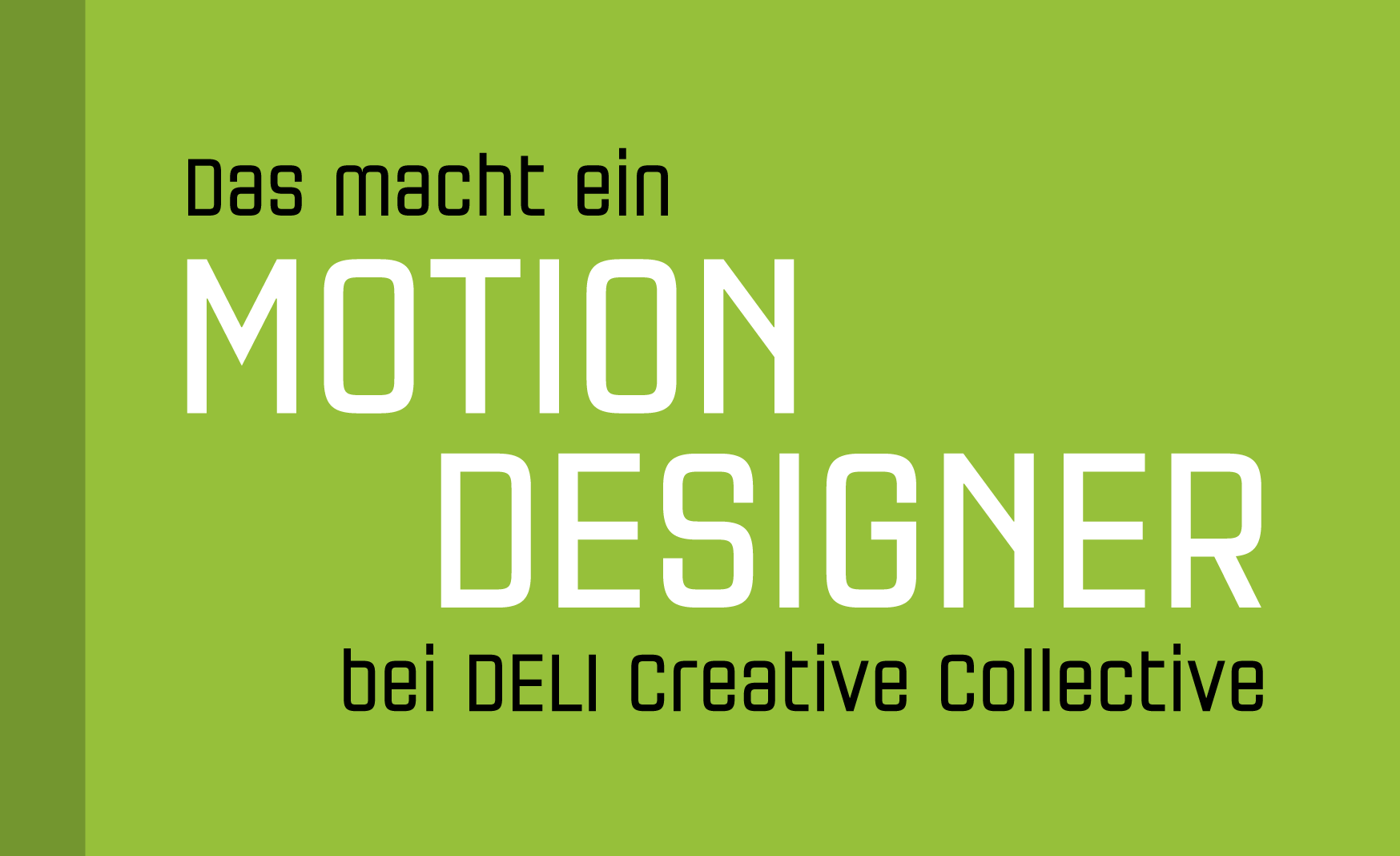 Motion Design, Deli Creative Collective