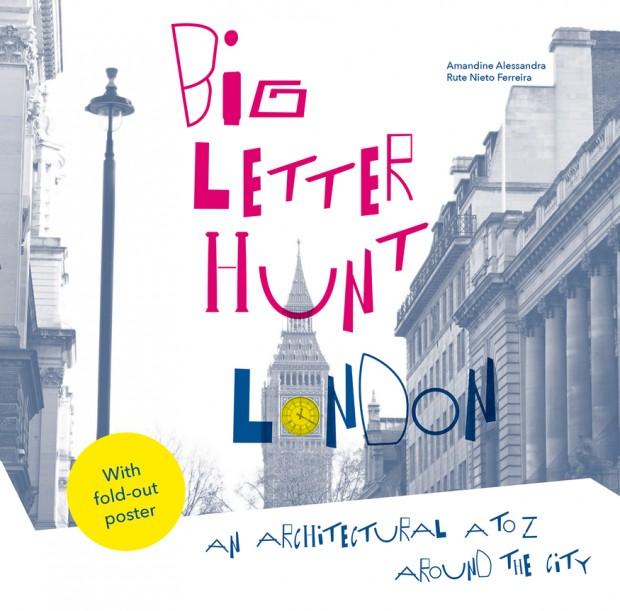 »Big Letter Hunt« von Amandine Alessandra und Rute Nieto Ferreira