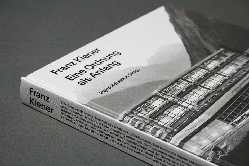 erste Biografie über den österreichischen Architekten Franz Kiener, Hrsg. Ingrid Holzschuh / Zentralvereinigung der Architektinnen und Architekten Österreichs, Verlag: Park Books