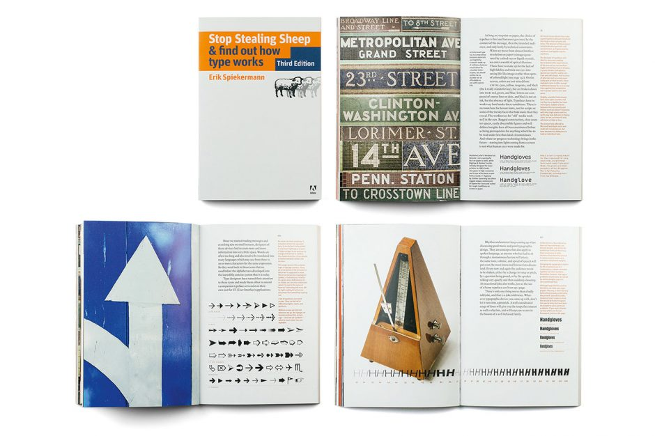 »Stop Stealing Sheep & find out how type works«, 3. Auflage, Berkeley 2013, Layout und Satz mit Erik Spiekermann