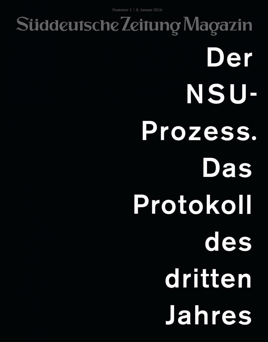 Bronze: »Der NSU Prozess«, SZ-Magazin