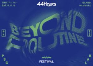 44HOURS-BeyondRoutine_Visual