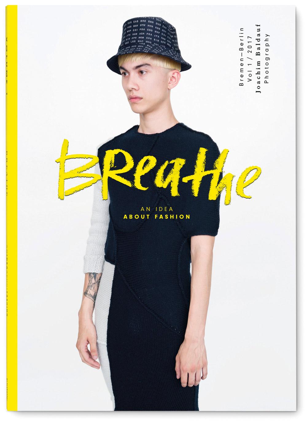 Joachim Baldauf fotografierte Modedesignstudenten an der Hochschule der Künste Bremen – und veröffentlichte die Bilder im ersten Band der Reihe »Breathe«. www.printkultur.de