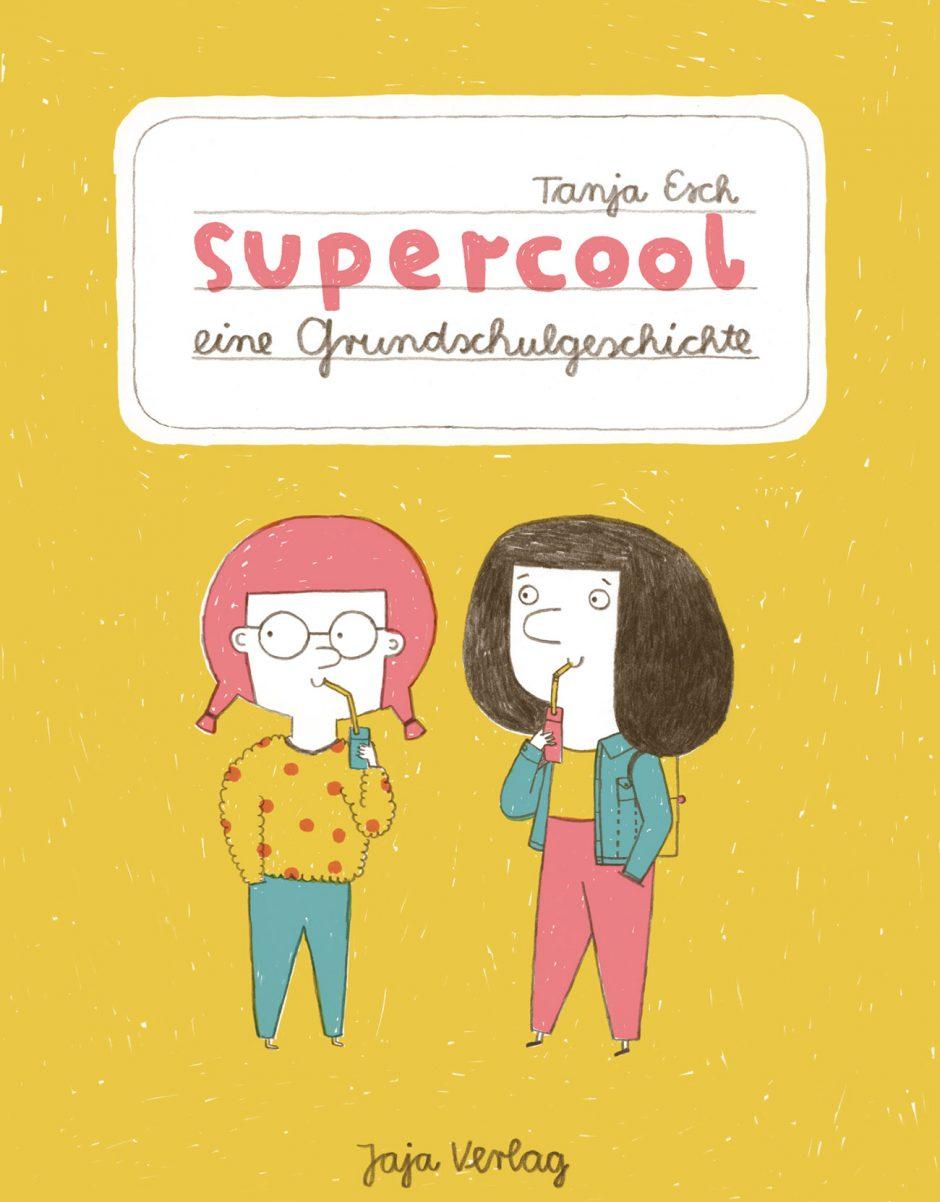 »Supercool«, Comic, 2015 beim Jaja Verlag erschienen