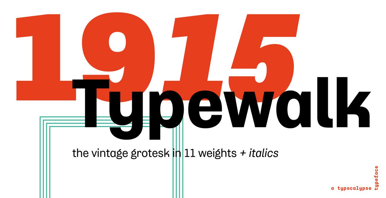 Typewalk 1915, Typocalypse, Typografie