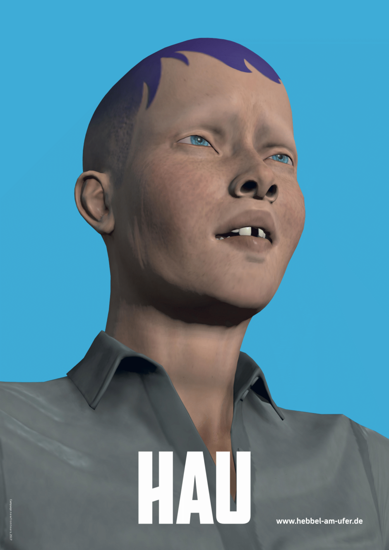 HAU, Hebbel am Ufer, Kampagne, Plakat, 3D, Newfrontears
