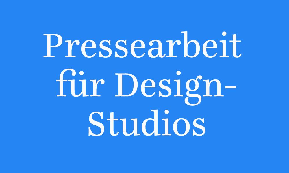 Pressearbeit für Designstudios: Tipps