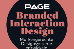 PAGE Seminar zum Thema Branded Interaction Design