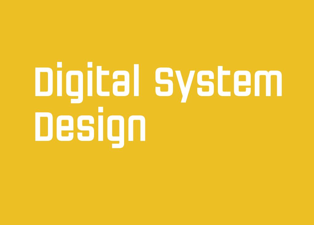 Was ist eigentlich Digital System Design?
