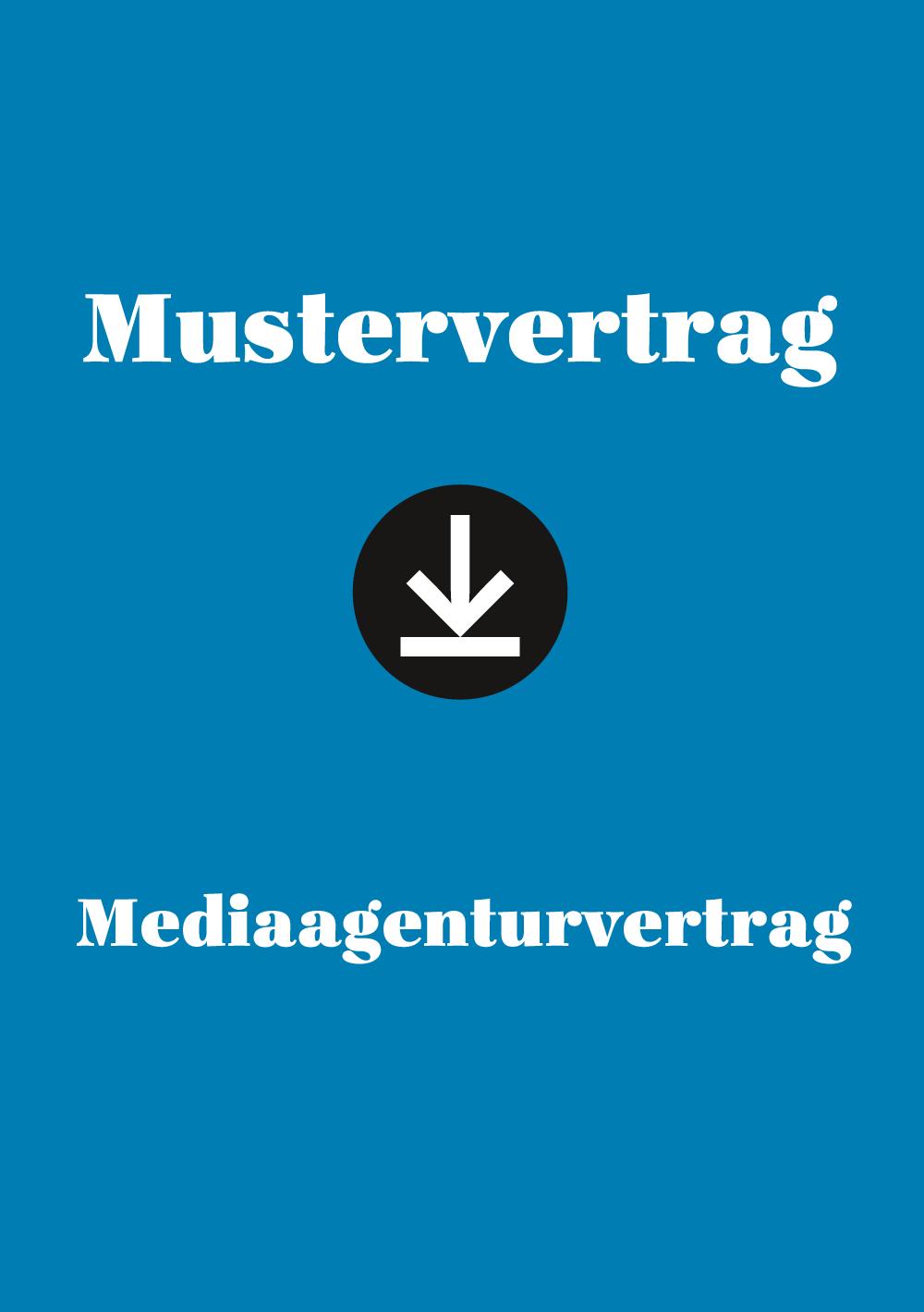 Produkt: Mustervertrag: Mediaagenturvertrag