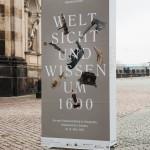 Kunstkammer_Dresden_SKD_Weltsicht_und_Wissen_Plakat_Teaser_draussen