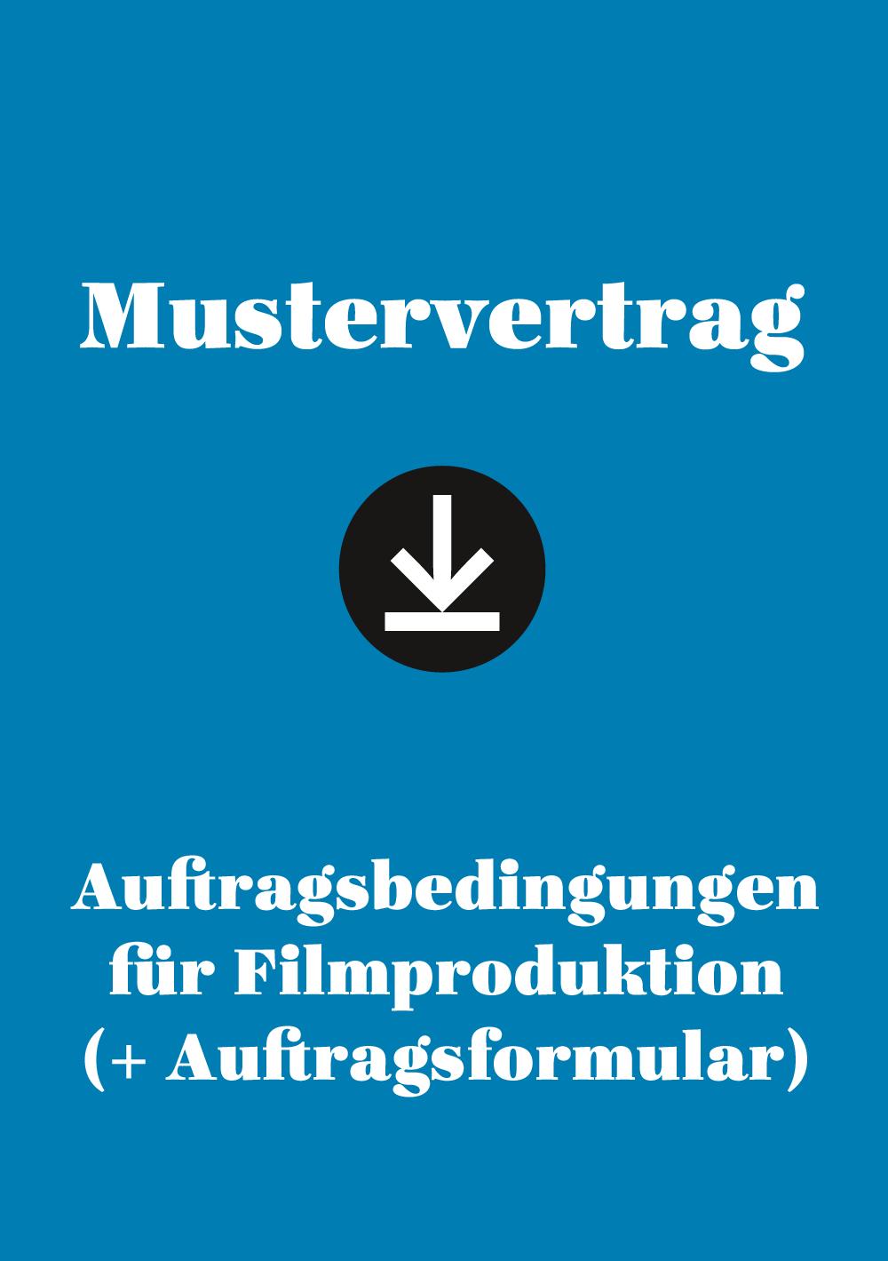 Produkt: Mustervertrag: Auftragsbedingungen für Filmproduktion (+ Auftragsformular)