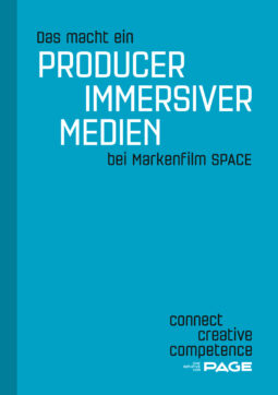 Produkt: PAGE Booklet Das macht ein Producer immersiver Medien bei Markenfilm SPACE