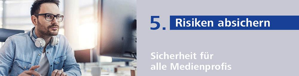 Presse-Versorgung fünfter Tipp: Risiken absichern