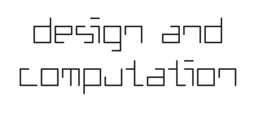 Design & Computation