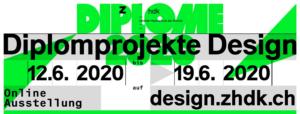 Diplomausstellung ZHdK Juni 2020