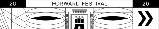 Forward Festival 2020
