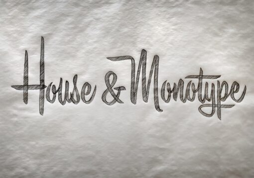 HouseMonotype