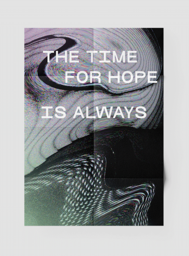The Time for Hope is always