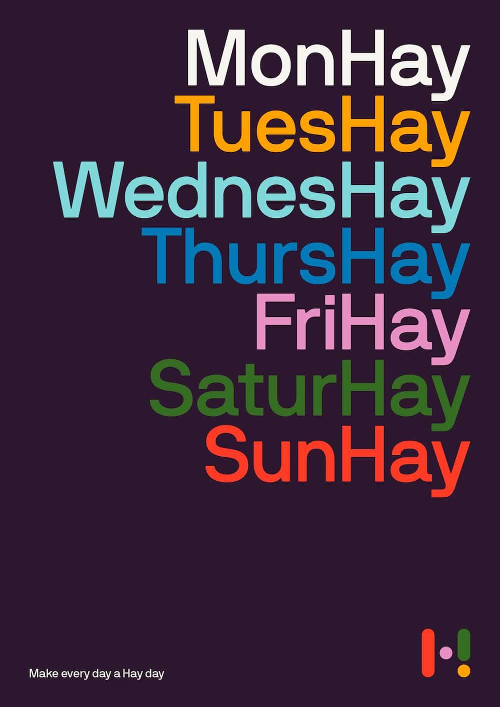 Bunte schrift mit den Wochentagen und - Hay anstatt Day am Ende: MonHay, TuesHay
