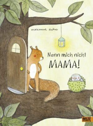 Buchtipp zum Vorlesen: Nenn mich nicht Mama