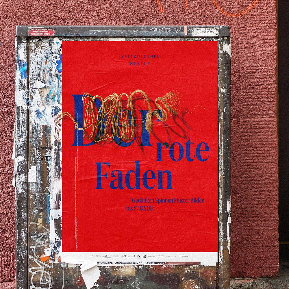 Plakatgestaltung für das Weltkulturen Museum Frankfurt | Der rote Faden