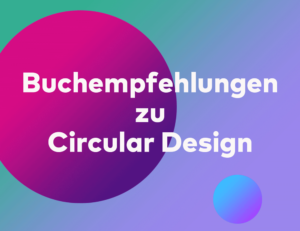 Buchempfehlungen Circular Design