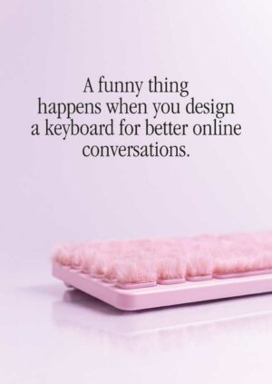 Digital Spaces: The Friendly Keyboard