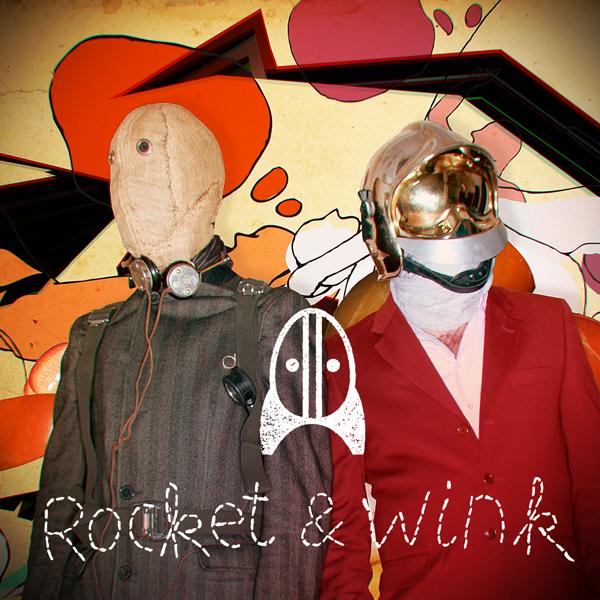 Rocket & Wink
